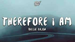 Billie Eilish - Therefore I Am (text song)